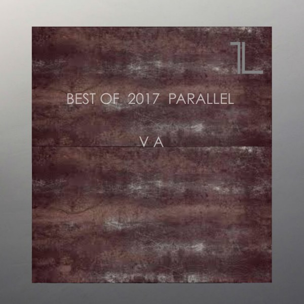 VA - Best of 2017 Parallel [PARALLEL041]
