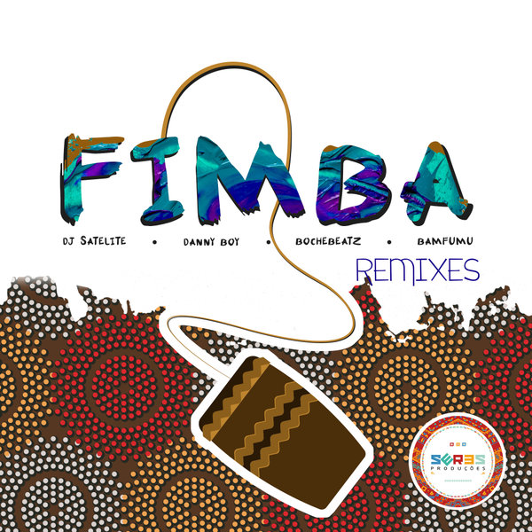 DJ Satelite, Danny Boy (CV), Bochebeatz, Bamfumu - Fimba Remixes [SP224]