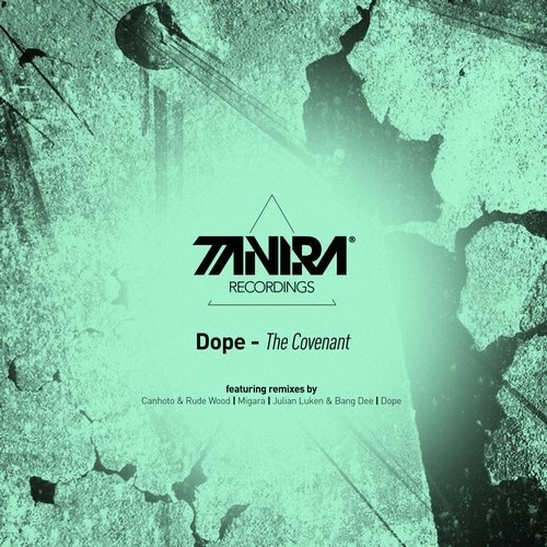 Dope - The Covenant [TNR166]