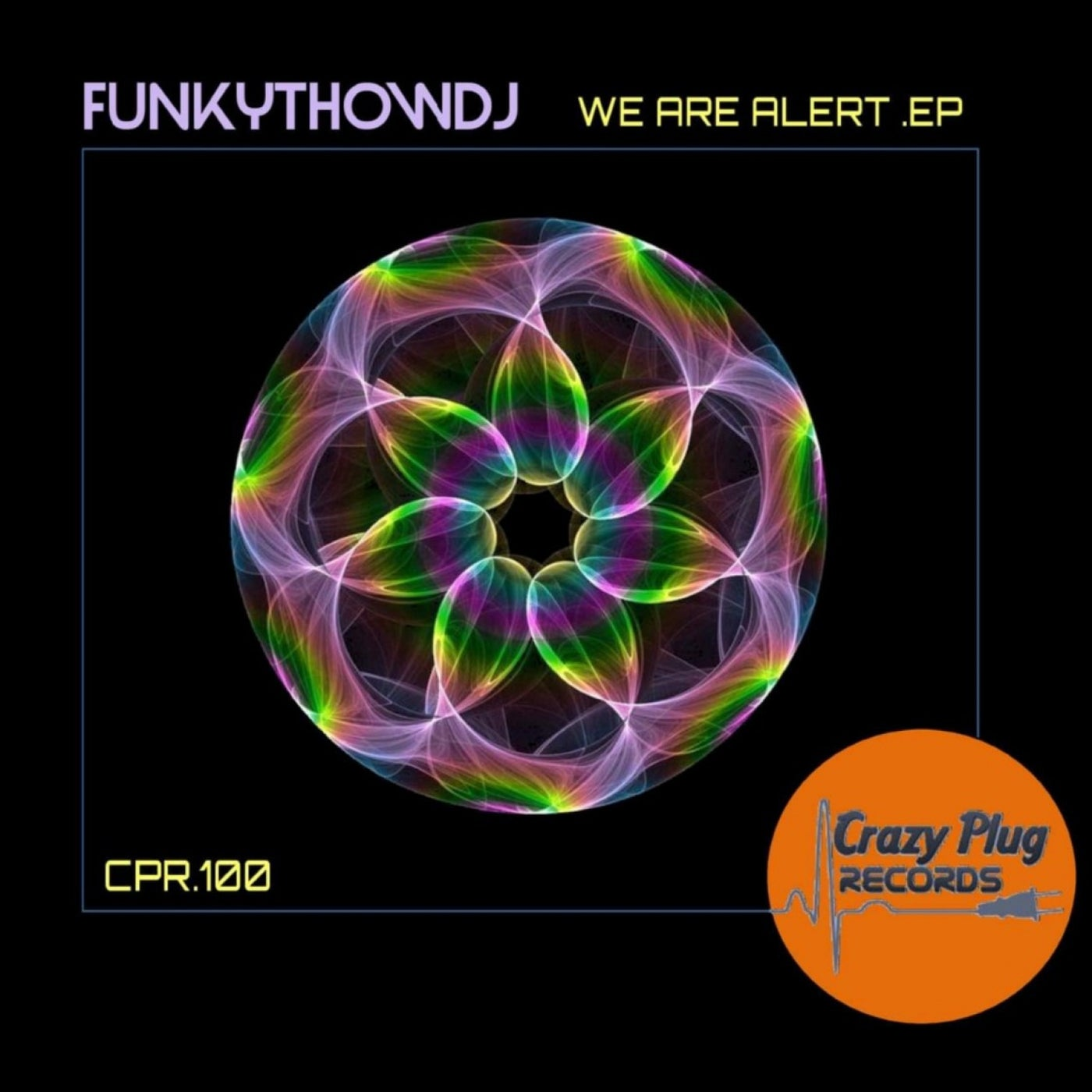 FUNKYTHOWDJ – We are alert EP [CP100]