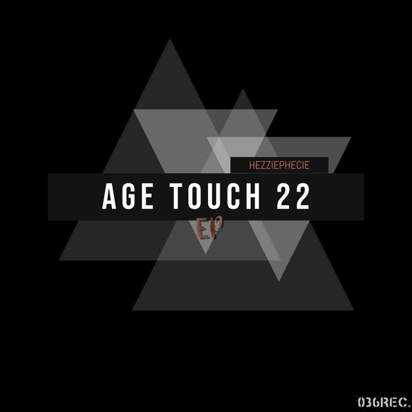 HezziePhecie - AGE TOUCH 22 [NKR015]