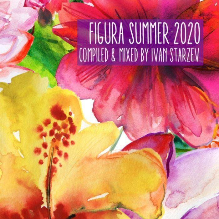 VA - Figura Summer 2020 (compiled & mixed by Ivan Starzev) [FIGURACOMP007]