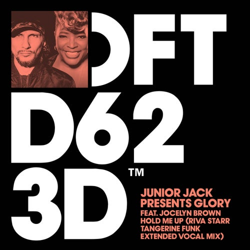 Junior Jack, Glory – Hold Me Up – Riva Starr Tangerine Funk Extended Vocal Mix [DFTD623D2]