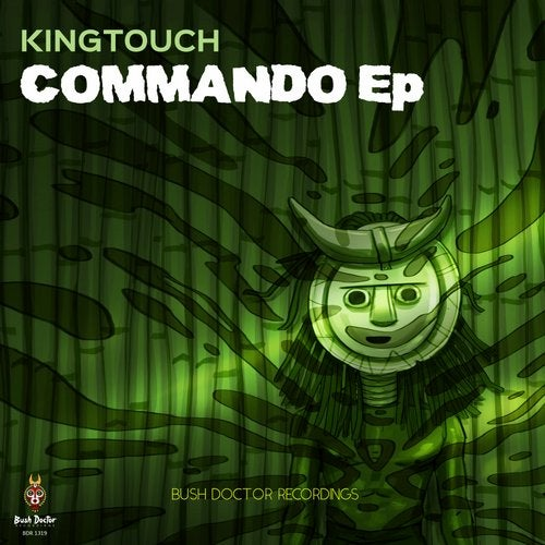 King Touch - Commando EP [BDR1319]