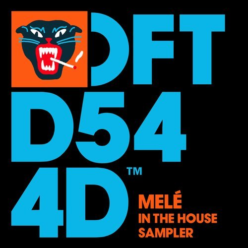 Mele – Melé In The House Sampler [DFTD544D]