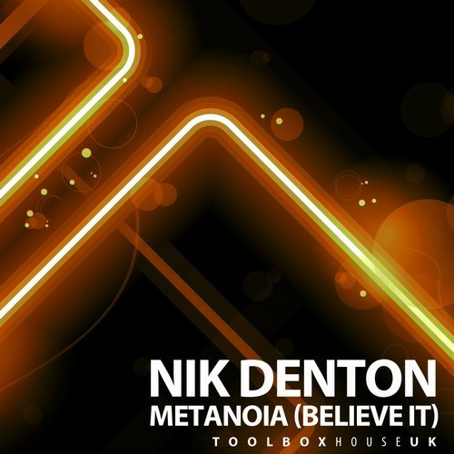 Nik Denton - Metanoia (Believe It) [TBH123]