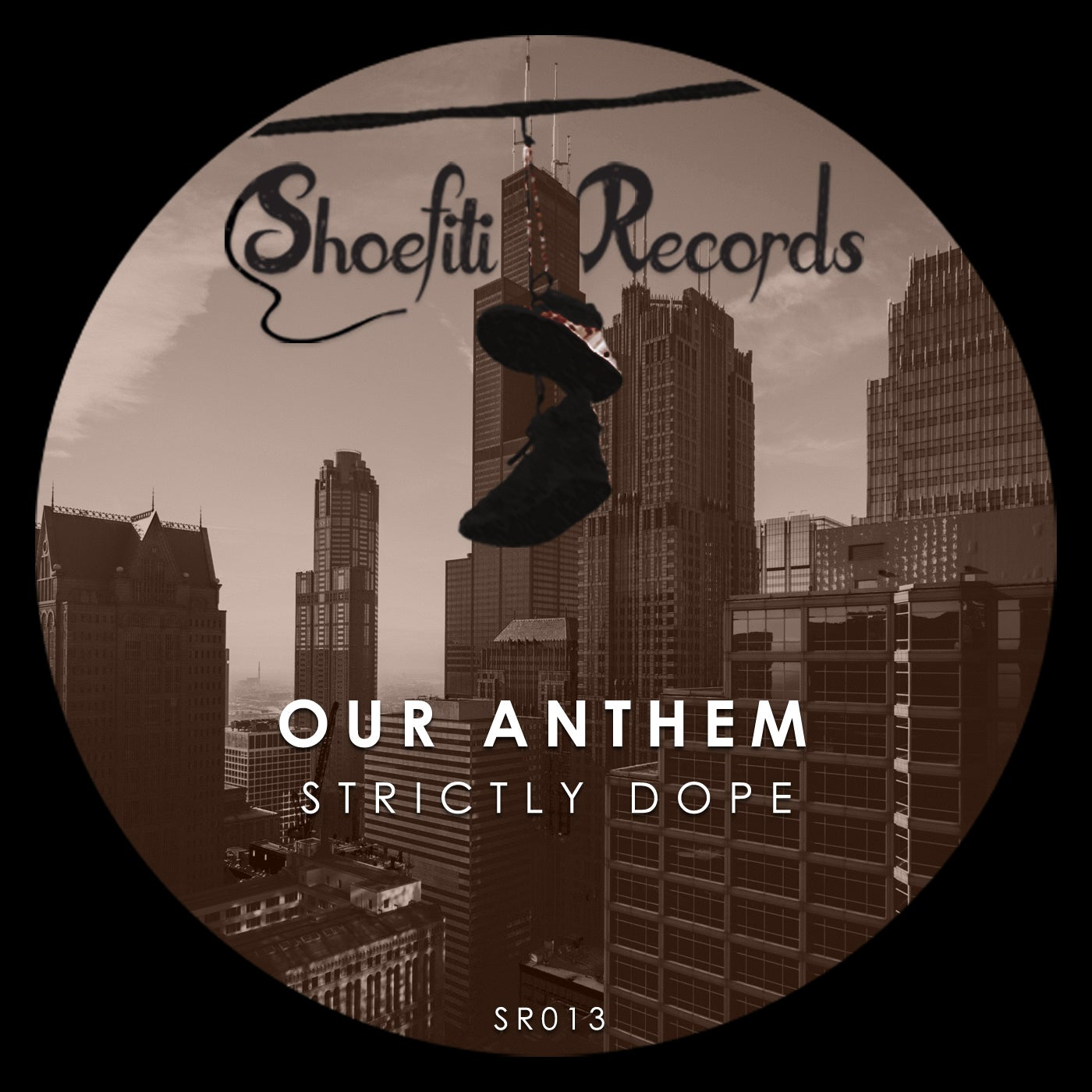 Our Anthem – Strictly Dope [SR013]