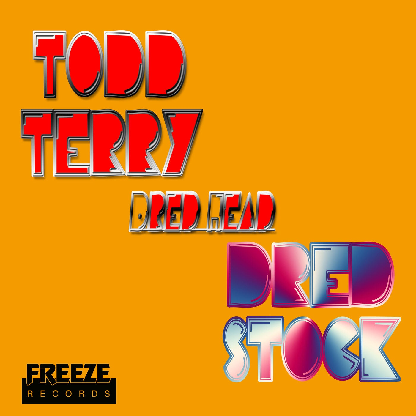 Todd Terry, Dred Stock – Dred Head [FR761]